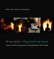 Hi no michi - Weg durch das Feuer