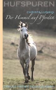 Der Himmel auf Pferden
