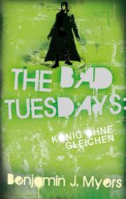 The Bad Tuesdays - König ohne gleichen