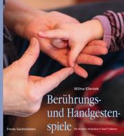 Berührungs- und Handgestenspiele für Kinder zwischen 0 und 9 Jahren