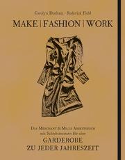 Make - Fashion - Work