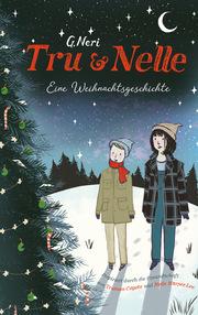 Tru & Nelle - eine Weihnachtsgeschichte