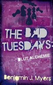 The Bad Tuesdays: Blut-Alchemie