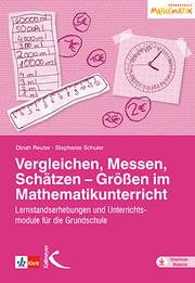Vergleichen, Messen, Schätzen - Größen im Mathematikunterricht