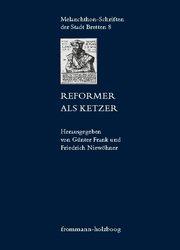 Reformer als Ketzer