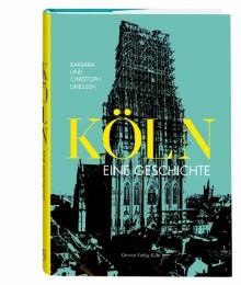 Köln - Eine Geschichte