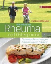 Diät & Rat bei Rheuma und Osteoporose