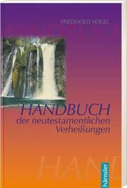 Handbuch der Neutestamentlichen Verheißungen