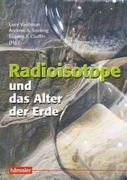 Radioisotope und das Alter der Erde