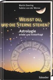 Weißt du, wie die Sterne stehen?