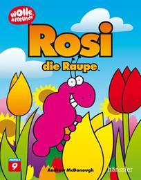 Rosi die Raupe