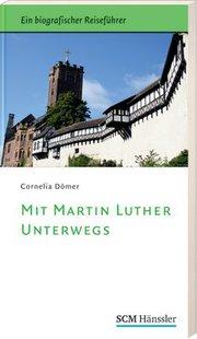 Mit Martin Luther unterwegs