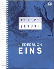 Feiert Jesus! - Liederbuch Eins