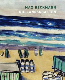 Max Beckmann - Die Landschaften