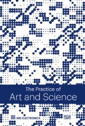 The Practice of Art & Science