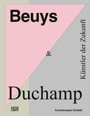Beuys & Duchamp - Künstler der Zukunft