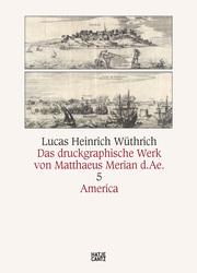 Das druckgraphische Werk Matthäus Merian d.Ä.
