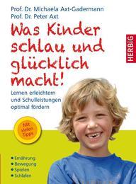 Was Kinder schlau und glücklich macht