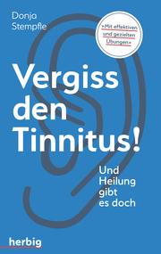 Vergiss den Tinnitus