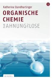 Organische Chemie für Ahnungslose