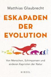Eskapaden der Evolution