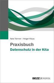 Praxisbuch Datenschutz in der Kita