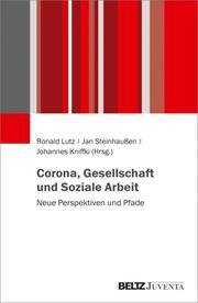 Corona, Gesellschaft und Soziale Arbeit