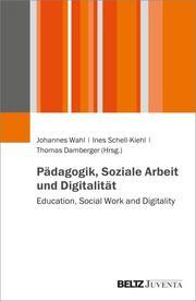 Pädagogik, Soziale Arbeit und Digitalität