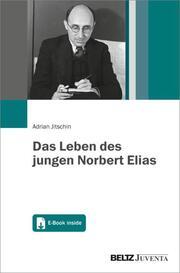 Das Leben des jungen Norbert Elias