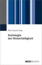 Soziologie der Hinterhältigkeit