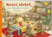 Advent, Advent ein Mäuslein rennt