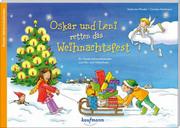 Oskar und Leni retten das Weihnachtsfest
