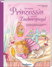 Die kleine Prinzessin und der Zauberspiegel