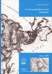 10. Kartographiehistorisches Colloquium
