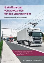 Elektrifizierung von Autobahnen für den Schwerverkehr