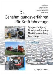 Die Genehmigungsverfahren für Kraftfahrzeuge
