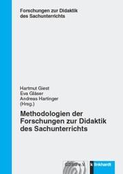 Methodologien der Forschungen zur Didaktik des Sachunterrichts