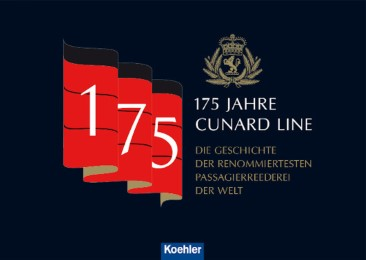 175 Jahre Cunard Line