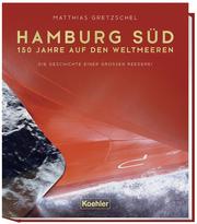 Hamburg Süd - 150 Jahre auf den Weltmeeren