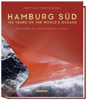 Hamburg Süd - 150 years on the world's ocean