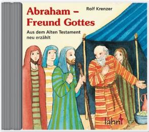 Abraham - Freund Gottes