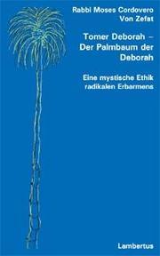 Tomer Deborah - Der Palmbaum der Deborah