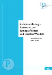 Sozialmonitoring - Steuerung des demografischen und sozialen Wandels