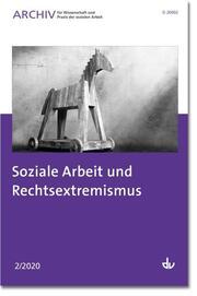 Soziale Arbeit und Rechtsextremismus
