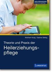 Theorie und Praxis der Heilerziehungspflege