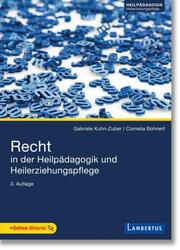 Recht in der Heilpädagogik und Heilerziehungspflege