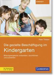 Die gezielte Beschäftigung im Kindergarten
