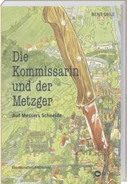 Die Kommissarin & der Metzger - Auf Messers Schneide