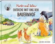 Marike und Julius: Entdecke mit uns den Bauernhof - Cover