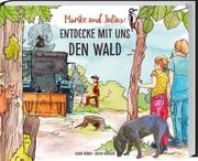 Marike und Julius: Entdecke mit uns den Wald